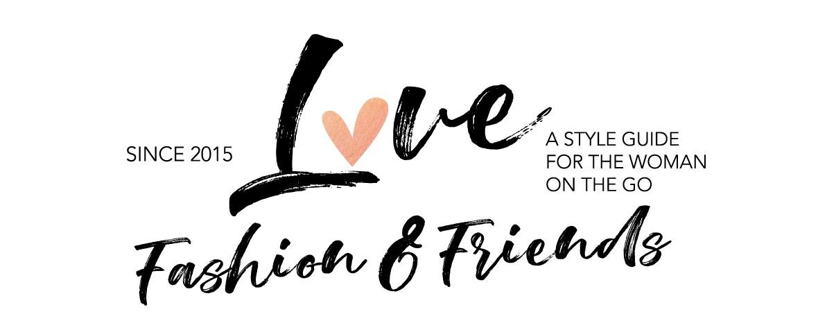 Love Fashion & Friends